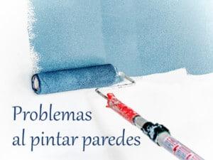7 problemas comunes al pintar paredes