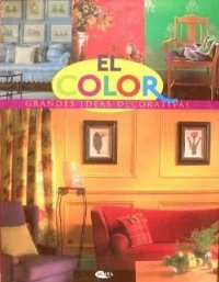 El color, grandes ideas decorativas