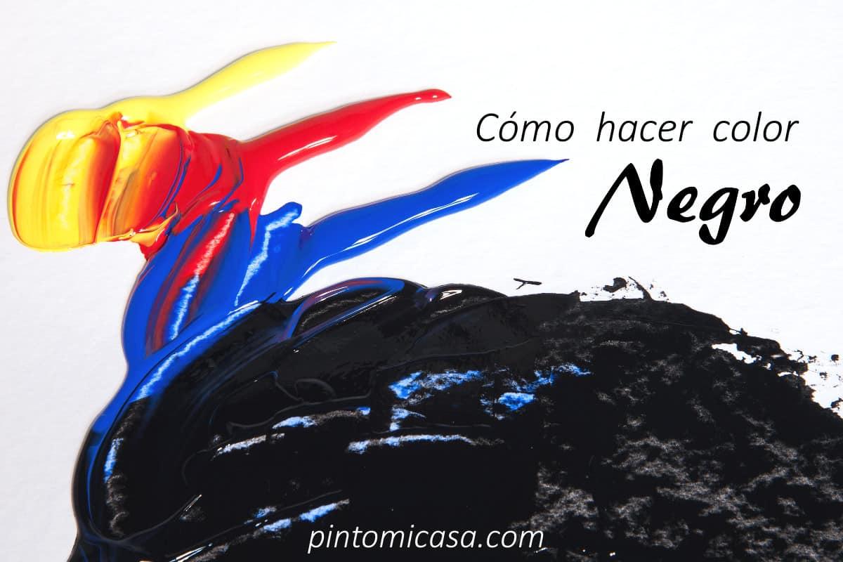 Pintomicasa Comcómo Hacer El Color Negro Con Pintura Pintomicasa Com