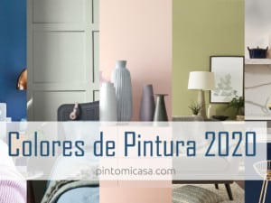 Los Colores de Pintura 2020 para pintar Interiores